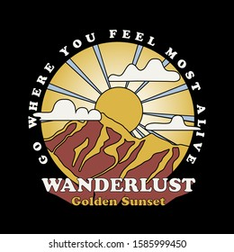 Vector Mountain with Golden Sunset Illustration and Positive Slogan For Apparel