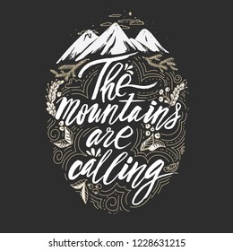 Vector mountain with texture. Sketch illustration with quote. The mountain are calling and i must go.