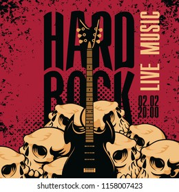 Vector music banner with human skulls, an electric guitar and words Hard rock on red background in grunge style
