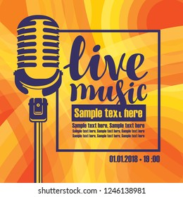 Vector music poster for a concert or festival of live music with the image of a microphone on the colored background with place for text