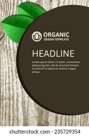 Vector nature organic template for brochure, flyer, magazine cover or poster. Eco wooden texture with green leaves background.