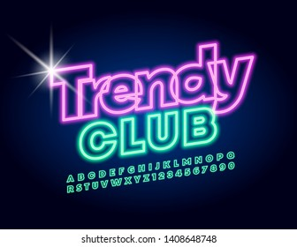 Vector neon poster Trendy Club. Glowing Uppercase Font. Illuminated Green Alphabet Letters and Numbers