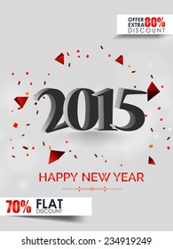 Vector New year 2015 flyer for discount sale and offers with stylish text.