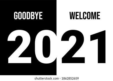 Vector New Year 2021. Goodbye 2020. Welcome 2021