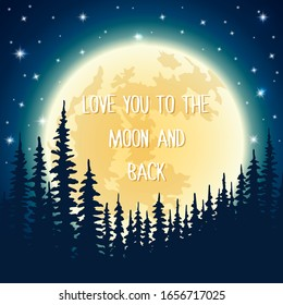 Vector night background with forest and shining stars on dark blue sky. Love you to the moon and back landscape illustration