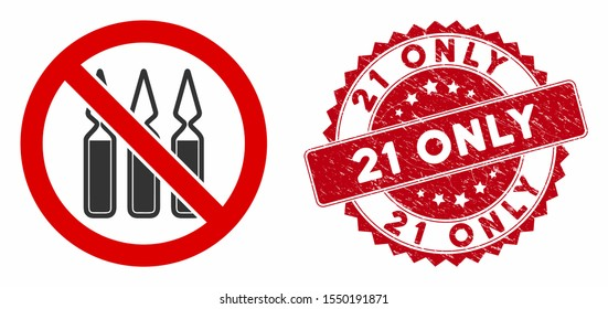 Vector no ampoules icon and corroded round stamp seal with 21 Only caption. Flat no ampoules icon is isolated on a white background. 21 Only stamp seal uses red color and scratched surface.