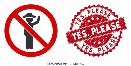 Vector no hitchhiking icon and distressed round stamp seal with Yes, Please phrase. Flat no hitchhiking icon is isolated on a white background. Yes,