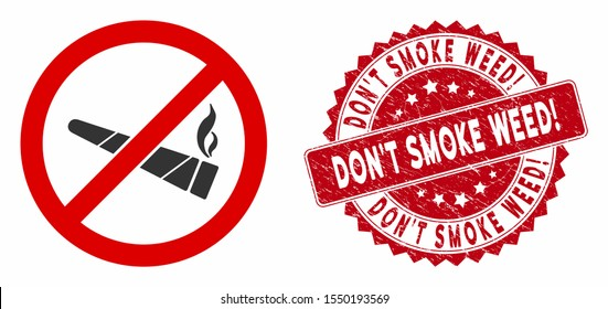 Vector no smoking cannabis icon and rubber round stamp seal with Don'T Smoke Weed! phrase. Flat no smoking cannabis icon is isolated on a white background.