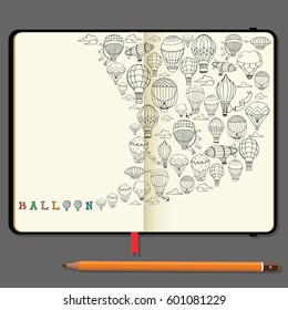 Vector Notebooks with Pencil and Hand Drawn Doodles. Different Hot Air Balloons. Travel and Recreation Time Concept.