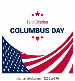 Vector October 12 Happy Columbus Day typography. American Flag composition with typography background
