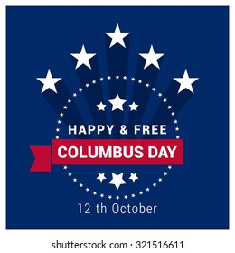 Vector October 12 Happy Columbus Day typography. Vintage label stamp with Shadow and ribbon banner. American day background