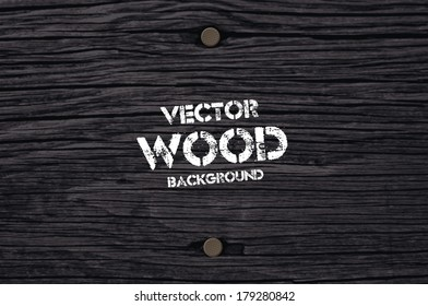 Vector old dry black wood background with two rusty nails
