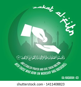Vector on Zakat Al Fitr, the Islamic obligatory charity in green and white, with Quran Verse that commands us to perform prayer, and give zakat, and bow with those who bow in worship and obedience