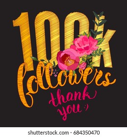 Vector One hundred thousand followers. Thank you 100K followers card. Thanks design template for network friends and followers. Image for Social Networks.