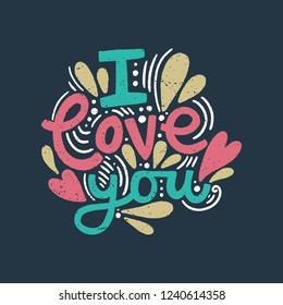 Vector ornate lettering positive quote. I love you text. Old style, vintage retro design. Gift card, poster, print for t-shirt and more, sticker, label and other.