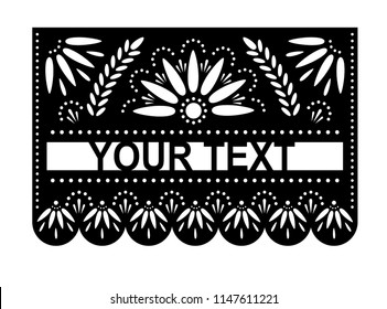 Vector papel picado banner with place for name or text and floral pattern. Laser cut template. Paper Mexican decorations.