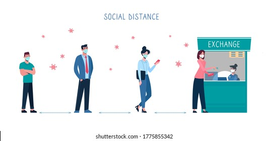 Vector People keep their distance when they stand in line at the currency exchange office. Social safe distance between people so as not to spread coronavirus COVID-19. Men, women change money, flat