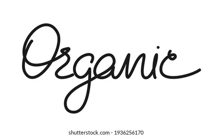 Vector phrase 'organic' Hand lettering. Handmade calligraphy. Hand-drawn word 'organic' for organic products, healthy food markets.