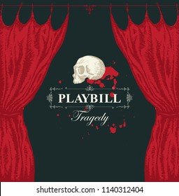 Vector playbill with calligraphic inscription Tragedy, red theater curtain and white human skull in retro style. Hand-drawn illustration on the theme of modern theatrical art