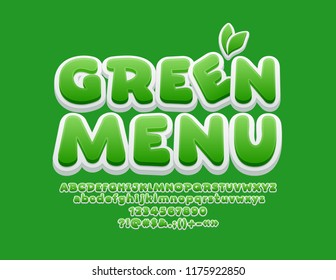 Vector Playful Alphabet with text Green Menu. 3D Bright Font for Children.