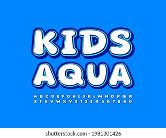 Vector playful banner Kids Aqua with creative Font. Comic Alphabet Letters and Numbers set