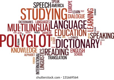 Vector polyglot typographical wordcloud with mutiple words pertaining to language, study, dialogue and translation, in different sized fonts and different orientations