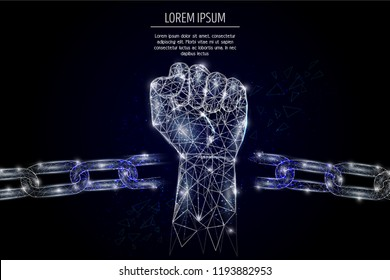 Vector polygonal art raised up clenched fist and broken iron chain. Low poly wireframe mesh with scattered particles and light effects on dark blue background. Freedom concept poster banner template.