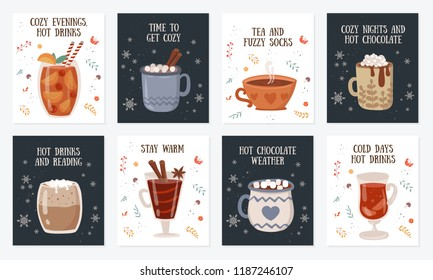 Vector postcard collection with hot drinks and cozy slogan in flat design. Hot chocolate, coffee, cocoa with whipped cream and marshmallow, mulled wine. Autumn and winter holidays