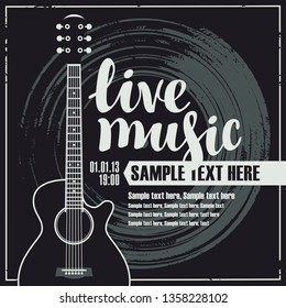 Vector poster or banner with calligraphic inscription Live music with vinyl record, guitar and place for text on the black background in retro style