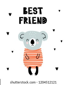 Vector poster with cartoon cute koala for kids and funny slogan in scandinavian style. Hand drawn graphic zoo. Perfect for baby shower, postcard, label, brochure, flyer, page, banner design.