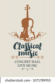Vector poster for a concert of classical music with calligraphic inscription and violin in retro style
