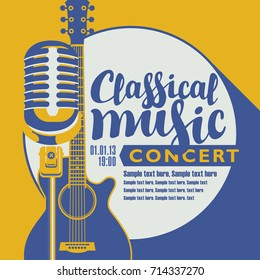 Vector poster for a concert of classical music with a microphone, acoustic guitar, inscription and place for text. Template for flyers, banners, invitations, brochures and covers in retro style.
