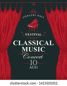 Vector poster for a concert or festival of classical music with red stage curtains and grand piano on the black background in retro style