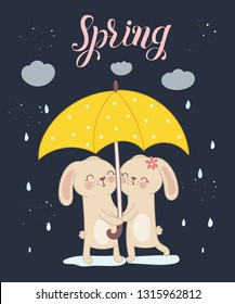 Vector poster with cute rabbits under the umbrella and spring slogan. Perfect for baby shower, postcard, label, brochure, flyer, page, banner design. Spring holidays, Woman's day, Easter, Valentine's