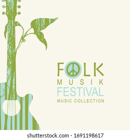 Vector poster for a folk music festival decorated by guitar with twig and silhouettes of trees on a light background. Music collection