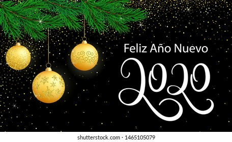 Vector poster Happy New Year 2020 in Spanish language- Feliz Año Nuevo. Hand written typography lettering greeting card. 2020 Text Design for festive card, logo, calendar, Happy New Year party.