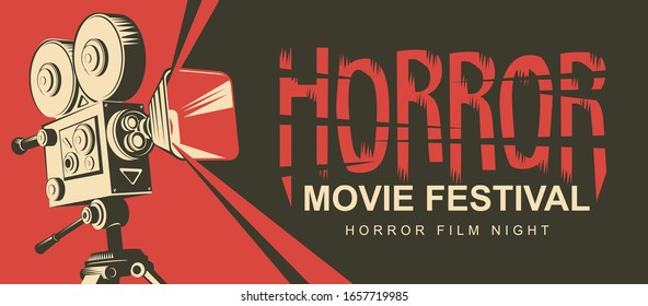 Vector poster for a horror movie festival. Illustration with an old movie projector and bloody inscription. Scary cinema. Horror film night. Suitable for banner, flyer, billboard, web design, tickets