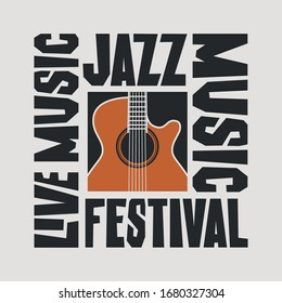 Vector poster for a jazz festival of live music with a guitar and decorative lettering. Suitable for flyer, invitation, banner, cover, icon, logo, advertising, design element