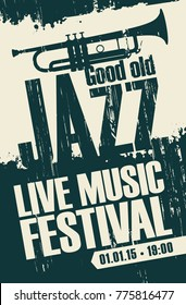 Vector poster for a jazz festival live music with a picture of a trumpet on abstract grunge background in retro style