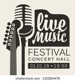 Vector poster for live music festival or concert with neck of acoustic guitar and microphone in retro style