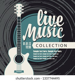 Vector poster for a live music festival or concert with an acoustic guitar and inscription in retro style against vinyl record. Template for flyers, banners, invitations, brochures and covers