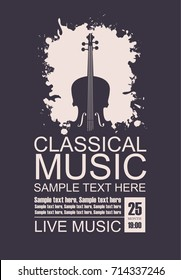 Vector poster for music concert with a violin on a black background, the words classical music and place for text in grunge style