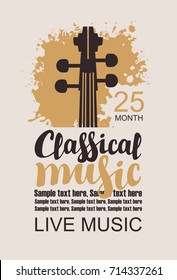 Vector poster for music concert with a violin neck on a grunge background, the inscription classical music and place for text in retro style