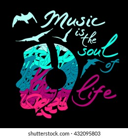 """Vector poster """"Music is the soul of life"""" with abstract human head silhouette, birds and headphones isolated on black background"""