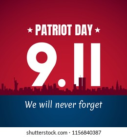 Vector poster of Patriot day. September 11.  We will never forget