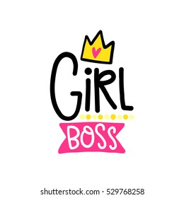 Vector poster with phrase, crown and decor elements. Typography card, color image. Girl boss. Design for t-shirt and prints.