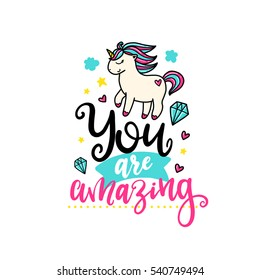 Vector poster with phrase, pony and decor elements. Typography card, color image. You are amazing. Design for t-shirt and prints.