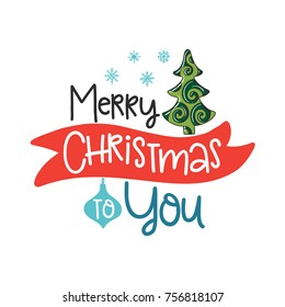 Merry Christmas To You.Similar Images Stock Photos Vectors Of We Wish You A