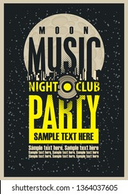 Vector poster or playbill for a music party in the nightclub with speaker and place for text on the abstract background with night sky and moon. Music party concept