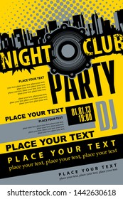 Vector poster or playbill for a music party in the nightclub with speaker and place for text on the abstract background with skyscrapers of the modern city. Music DJ party concept